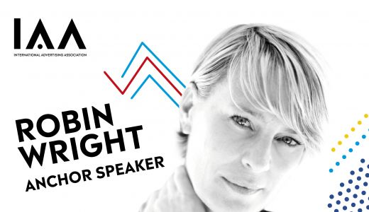 "Robin Wright, anchor speaker la Conferința Globală IAA ""Creativity 4 Better"""